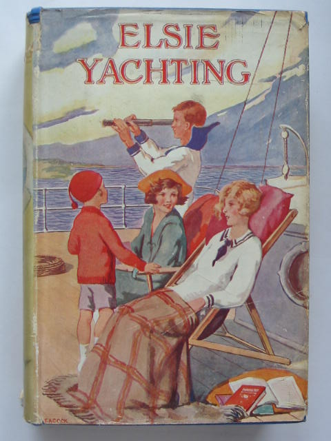 Photo of ELSIE YACHTING WITH THE RAYMONDS written by Finley, Martha illustrated by Peacock,  published by George Routledge & Sons Ltd. (STOCK CODE: 439168)  for sale by Stella & Rose's Books
