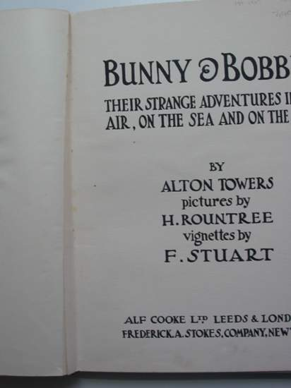 Photo of BUNNY & BOBBIE THEIR STRANGE ADVENTURES IN THE AIR, ON THE SEA AND ON THE SHORE written by Towers, Alton illustrated by Rountree, Harry Stuart, F. published by Alf Cooke Ltd. (STOCK CODE: 440067)  for sale by Stella & Rose's Books