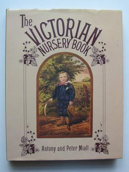 Photo of THE VICTORIAN NURSERY BOOK- Stock Number: 440857