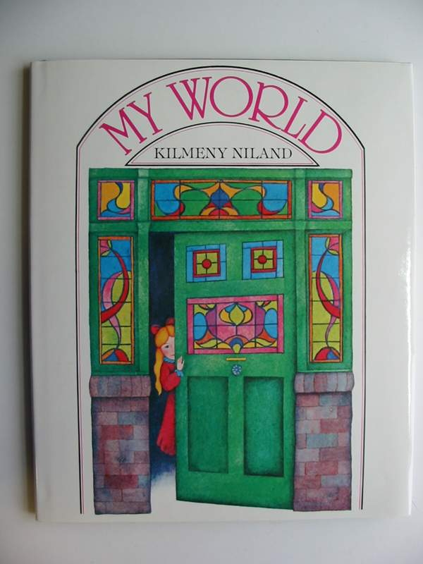 Photo of MY WORLD written by Niland, Kilmeny illustrated by Niland, Kilmeny published by Hodder & Stoughton (STOCK CODE: 446976)  for sale by Stella & Rose's Books