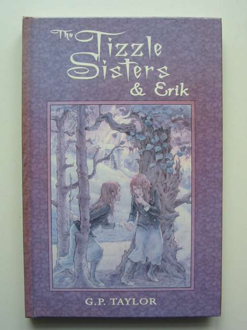 Photo of THE TIZZLE SISTERS & ERIK written by Taylor, G.P. illustrated by Boultwood, Dan published by Markosia Enterprises Ltd. (STOCK CODE: 447285)  for sale by Stella & Rose's Books