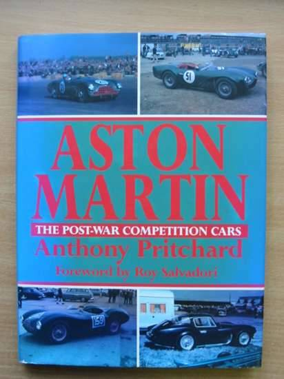 Photo of ASTON MARTIN THE POST WAR COMPETITION CARS written by Pritchard, Anthony published by Aston Publications (STOCK CODE: 485367)  for sale by Stella & Rose's Books