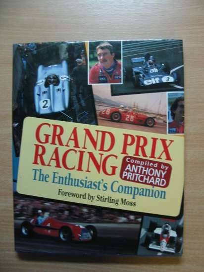 Photo of GRAND PRIX RACING THE ENTHUSIAST'S COMPANION written by Pritchard, Anthony published by Aston Publications (STOCK CODE: 485453)  for sale by Stella & Rose's Books