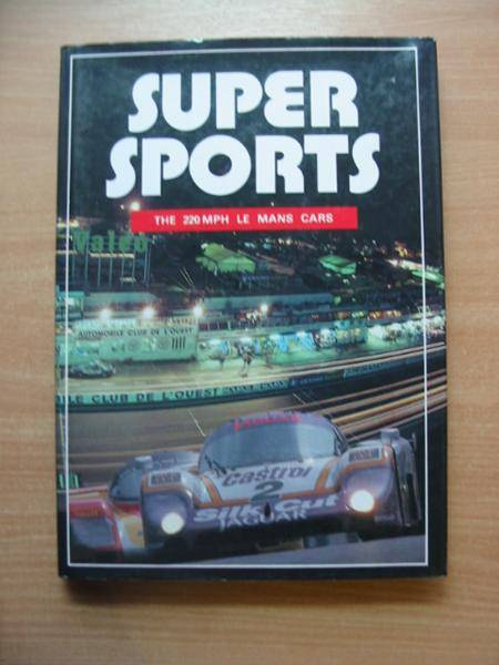 Photo of SUPER SPORTS 25 YEARS OF CLASSIC MID-ENGINE LE MANS COUPES written by Allen, John Bamsey, Ian et al,  published by Foulis, Haynes Publishing Group (STOCK CODE: 486033)  for sale by Stella & Rose's Books