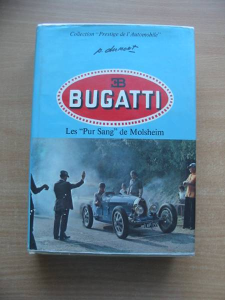 Photo of BUGATTI LES PUR SANG DE MOLSHEIM- Stock Number: 486558