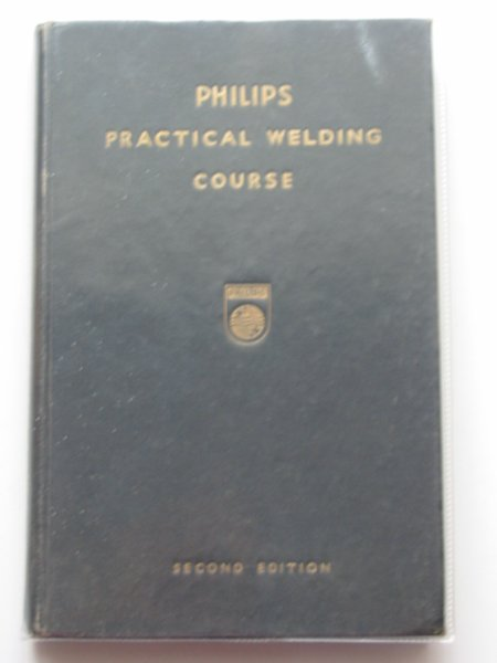 Photo of PHILIPS PRACTICAL WELDING COURSE published by Philips Electrical Limited (STOCK CODE: 553030)  for sale by Stella & Rose's Books