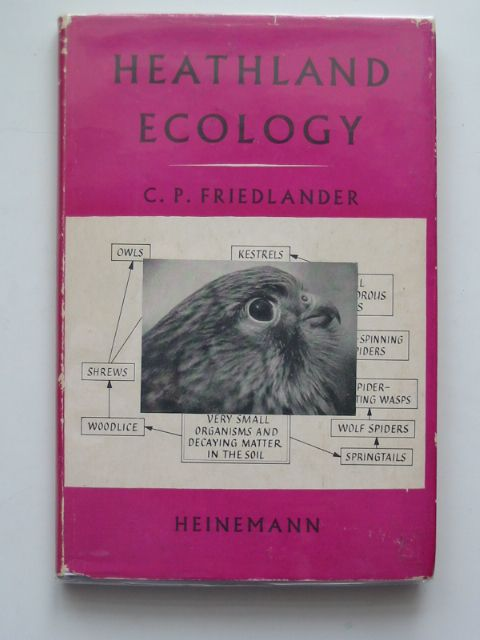 Photo of HEATHLAND ECOLOGY written by Friedlander, C.P. published by Heinemann (STOCK CODE: 553493)  for sale by Stella & Rose's Books