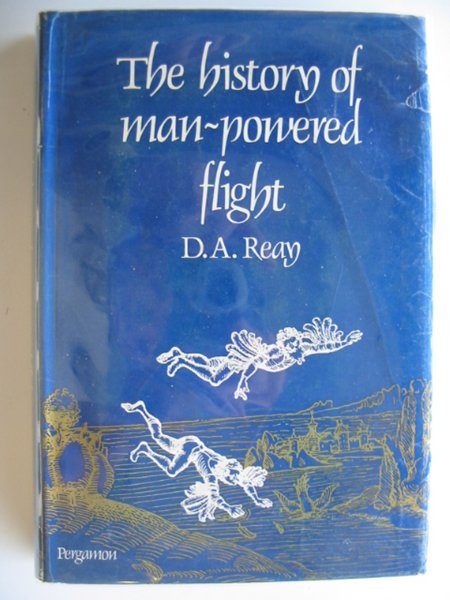Photo of THE HISTORY OF MAN-POWERED FLIGHT written by Reay, D.A. published by Pergamon Press (STOCK CODE: 554490)  for sale by Stella & Rose's Books