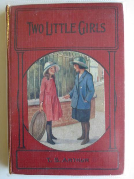 Photo of TWO LITTLE GIRLS AND WHAT THEY DID written by Arthur, T.S. published by S.W. Partridge & Co. Ltd. (STOCK CODE: 556015)  for sale by Stella & Rose's Books