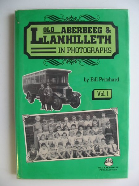 Photo of OLD ABERBEEG AND LLANHILLETH IN PHOTOGRAPHS VOL. 1- Stock Number: 556131