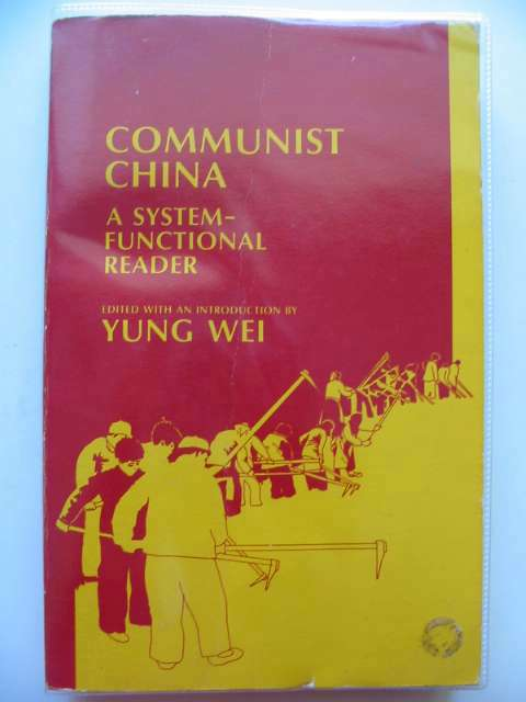 Photo of COMMUNIST CHINA A SYSTEM-FUNCTIONAL READER- Stock Number: 557183
