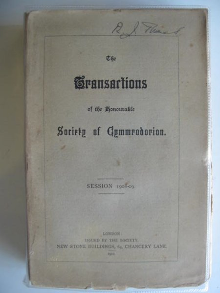 Photo of THE TRANSACTIONS OF THE HONOURABLE SOCIETY OF CYMMRODORION SESSION 1908-09 published by The Honourable Society of Cymmrodorion (STOCK CODE: 557475)  for sale by Stella & Rose's Books