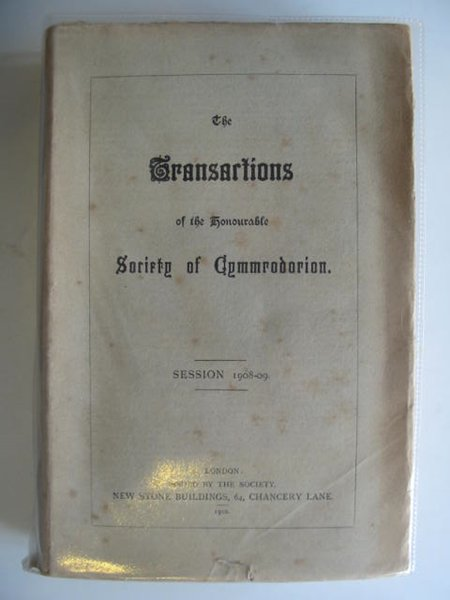 Photo of THE TRANSACTIONS OF THE HONOURABLE SOCIETY OF CYMMRODORION SESSION 1908-09- Stock Number: 557478