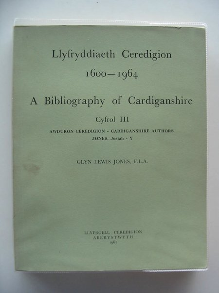 Photo of A BIBLIOGRAPHY OF CARDIGANSHIRE (4 VOLUMES) written by Jones, Glyn Lewis published by Llyfrgell Ceredigion (STOCK CODE: 557517)  for sale by Stella & Rose's Books