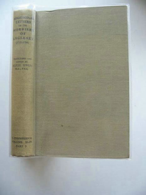 Photo of ADDITIONAL LETTERS OF THE MORRISES OF ANGLESEY (1735-1786) Vol. XLIX Part I- Stock Number: 559399