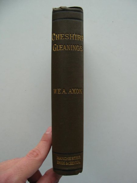 Photo of CHESHIRE GLEANINGS written by Axon, William E.A. published by Tubbs, Brook, & Chrystal (STOCK CODE: 559686)  for sale by Stella & Rose's Books