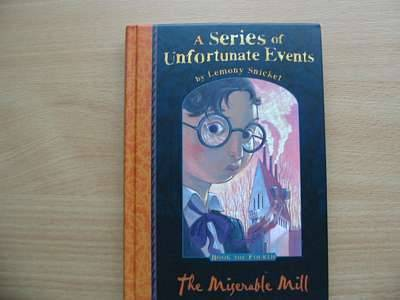 Photo of A SERIES OF UNFORTUNATE EVENTS: THE MISERABLE MILL written by Snicket, Lemony illustrated by Helquist, Brett published by Egmont Books Ltd. (STOCK CODE: 560878)  for sale by Stella & Rose's Books