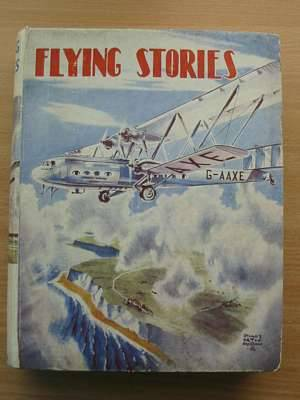 Photo of FLYING STORIES written by Johns, W.E.<br />Rochester, George E.<br />et al,  illustrated by Bradshaw, Stanley Orton published by John Hamilton (STOCK CODE: 561098)  for sale by Stella & Rose's Books