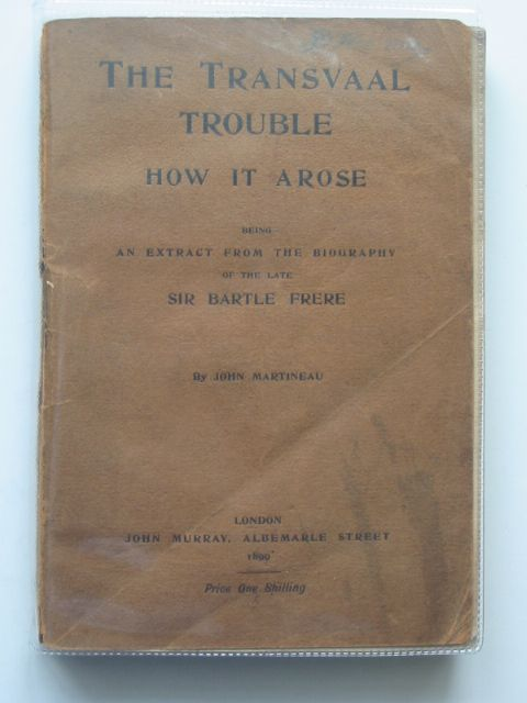 Photo of THE TRANSVAAL TROUBLE HOW IT AROSE written by Frere, Bartle Martineau, John published by John Murray (STOCK CODE: 561303)  for sale by Stella & Rose's Books