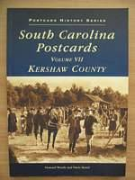 Photo of SOUTH CAROLINA POSTCARDS VOLUME VII KERSHAW COUNTY written by Woody, Howard Beard, Davie published by Arcadia (STOCK CODE: 562395)  for sale by Stella & Rose's Books