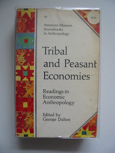 Photo of TRIBAL AND PEASANT ECONOMIES written by Dalton, George published by The Natural History Press (STOCK CODE: 563257)  for sale by Stella & Rose's Books