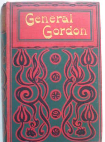 Photo of LIFE OF GENERAL GORDON published by W.P. Nimmo, Hay & Mitchell (STOCK CODE: 565516)  for sale by Stella & Rose's Books