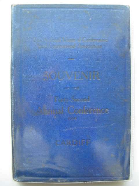 Photo of SOUVENIR OF THE FORTY-SECOND ANNUAL CONFERENCE published by The National Union of Conservative and Constitutional Associations (STOCK CODE: 566525)  for sale by Stella & Rose's Books