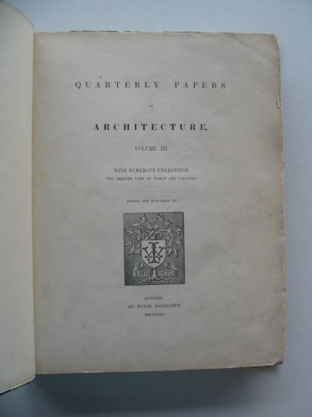 Photo of QUARTERLY PAPERS ON ARCHITECTURE VOLUME III written by Weale, John Carter, Owen B. et al, published by John Weale (STOCK CODE: 567216)  for sale by Stella & Rose's Books