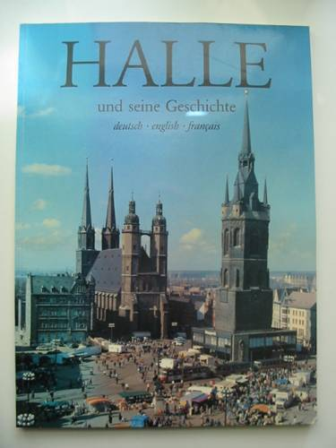 Photo of HALLE UND SEINE GESCHICHTE written by Piechocki, Werner published by Fliegenkopf (STOCK CODE: 570535)  for sale by Stella & Rose's Books