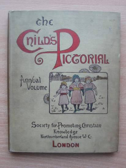 Photo of THE CHILD'S PICTORIAL ANNUAL published by Society for Promoting Christian Knowledge (STOCK CODE: 571550)  for sale by Stella & Rose's Books