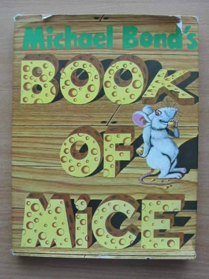 Photo of MICHAEL BOND'S BOOK OF MICE- Stock Number: 571560