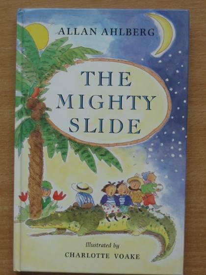 Photo of THE MIGHTY SLIDE written by Ahlberg, Allan illustrated by Voake, Charlotte published by Viking Kestrel (STOCK CODE: 572010)  for sale by Stella & Rose's Books