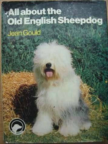 Photo of ALL ABOUT THE OLD ENGLISH SHEEPDOG written by Gould, Jean published by Pelham Books (STOCK CODE: 573056)  for sale by Stella & Rose's Books