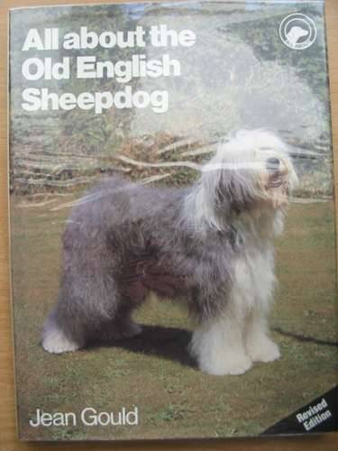 Photo of ALL ABOUT THE OLD ENGLISH SHEEPDOG written by Gould, Jean published by Pelham Books (STOCK CODE: 573065)  for sale by Stella & Rose's Books