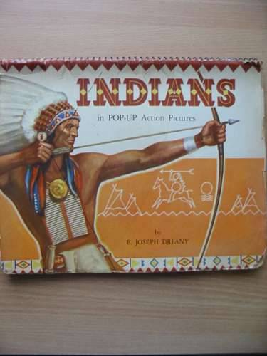 Photo of INDIANS IN POP-UP ACTION PICTURES written by Dreany, E. Joseph published by Publicity Products Ltd. (STOCK CODE: 573208)  for sale by Stella & Rose's Books