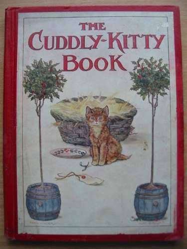 Photo of THE CUDDLY-KITTY BOOK written by Anderson, Anne Wright, Alan illustrated by Anderson, Anne Wright, Alan published by Thomas Nelson & Sons (STOCK CODE: 573917)  for sale by Stella & Rose's Books