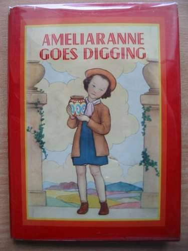 Photo of AMELIARANNE GOES DIGGING written by Wood, Lorna illustrated by Pearse, S.B. published by George G. Harrap & Co. Ltd. (STOCK CODE: 574486)  for sale by Stella & Rose's Books