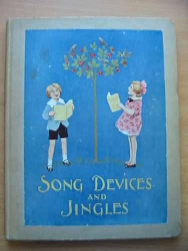 Photo of SONG DEVICES AND JINGLES written by Smith, Eleanor illustrated by Young, Florence Pearse, S.B. Nixon, Kathleen published by George G. Harrap & Co. Ltd. (STOCK CODE: 575842)  for sale by Stella & Rose's Books