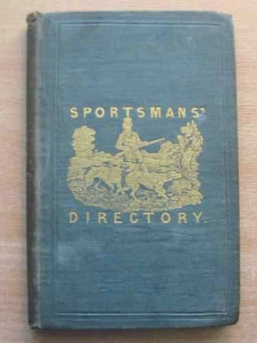 Photo of THE SPORTSMAN'S DIRECTORY written by Mayer, John published by Simpkin, Marshall & Co. (STOCK CODE: 576175)  for sale by Stella & Rose's Books