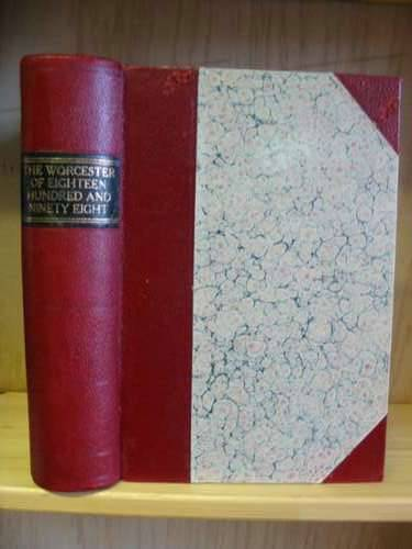 Photo of THE WORCESTER OF EIGHTEEN HUNDRED AND NINETY-EIGHT written by Rice, Franklin P. published by F.S. Blanchard & Company (STOCK CODE: 576232)  for sale by Stella & Rose's Books