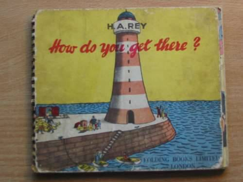 Photo of HOW DO YOU GET THERE? written by Rey, H.A. illustrated by Rey, H.A. published by Folding Books Ltd. (STOCK CODE: 576297)  for sale by Stella & Rose's Books