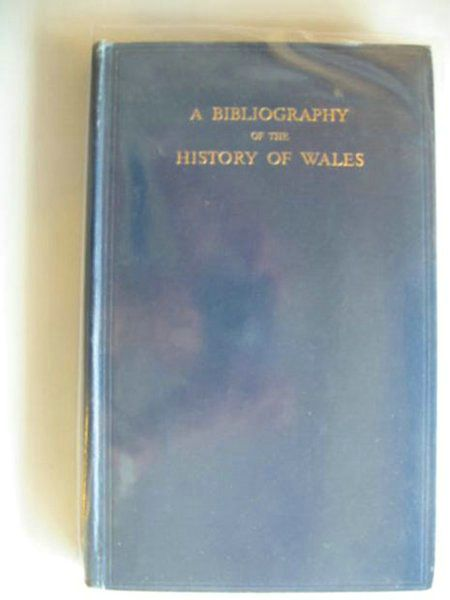 Photo of A BIBLIOGRAPHY OF THE HISTORY OF WALES written by Jenkins, R.T. Rees, William published by University of Wales (STOCK CODE: 577112)  for sale by Stella & Rose's Books