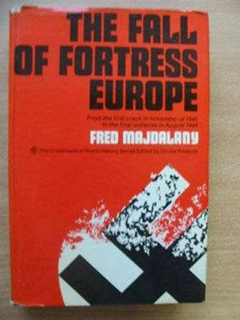 Photo of THE FALL OF FORTRESS EUROPE written by Majdalany, Fred published by Hodder & Stoughton (STOCK CODE: 577759)  for sale by Stella & Rose's Books