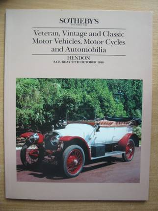 Photo of VETERAN, VINTAGE AND CLASSIC MOTOR VEHICLES, MOTOR CYCLES AND AUTOMOBILIA published by Sotheby's (STOCK CODE: 579645)  for sale by Stella & Rose's Books