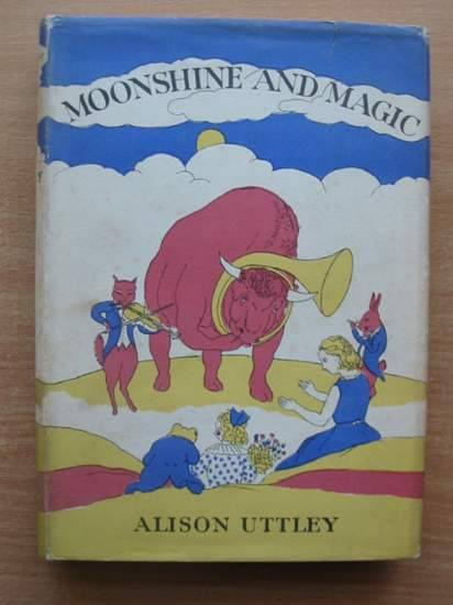 Photo of MOONSHINE AND MAGIC written by Uttley, Alison illustrated by Townsend, William published by Faber & Faber (STOCK CODE: 579996)  for sale by Stella & Rose's Books