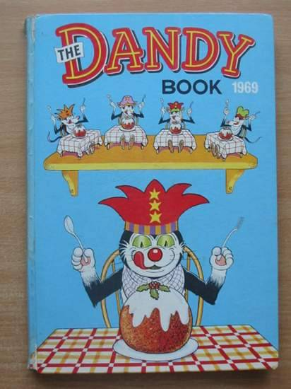 Photo of THE DANDY BOOK 1969 published by D.C. Thomson & Co Ltd. (STOCK CODE: 580025)  for sale by Stella & Rose's Books