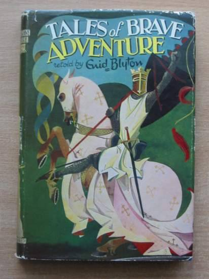 Photo of TALES OF BRAVE ADVENTURE written by Blyton, Enid published by Dean & Son Ltd. (STOCK CODE: 580593)  for sale by Stella & Rose's Books