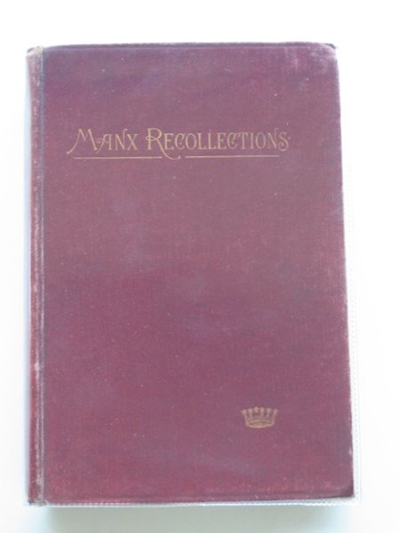 Photo of MANX RECOLLECTIONS written by Forrest, Katherine A. published by James Nisbet (STOCK CODE: 580877)  for sale by Stella & Rose's Books