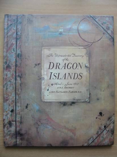 Photo of THE UNPRECEDENTED DISCOVERY OF THE DRAGON ISLANDS written by Parker, Lord Nathaniel Scarborough, Kate illustrated by Kelly, John published by Hamlyn (STOCK CODE: 581000)  for sale by Stella & Rose's Books