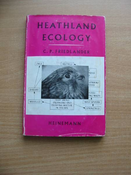 Photo of HEATHLAND ECOLOGY written by Friedlander, C.P. published by Heinemann (STOCK CODE: 581163)  for sale by Stella & Rose's Books